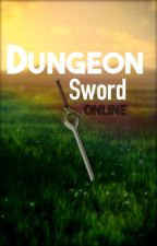 DungeonSword Online by TheMasonian