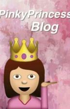 Pinky Princess Blog. by xPinkyPrincessx
