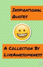 Inspirational Quotes by LiveAwesomeness