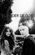 """""""El Poder de dos"""" ➳ [Jelena] by grandekth"""