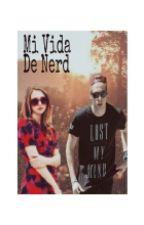 Mi Vida de nerd (Luke Hemmings) by lhemmingshz