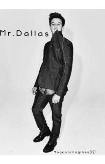 Mr. Dallas (Cameron Dallas  Fanfic)