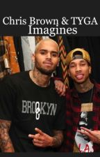 Chris Brown & TYGA Imagines Book 2  ENDED  by JeceOriannaa