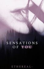 sensations of you by errantries