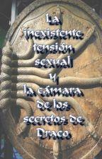 La inexistente tensión sexual y la Cámara de los secretos de Draco by kasomicu
