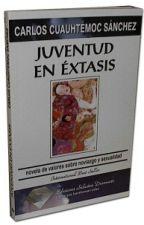 JUVENTUD EN ÉXTASIS - CARLOS CUAUHTÉMOC SÁNCHEZ 《COMPLETO》 by PaoDanny