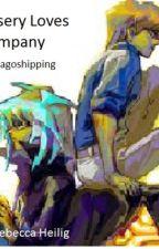 Misery Loves Company (Antagoshipping) by Becca_Laura