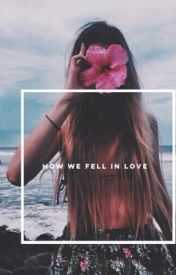 How we fell in love A.I (Ashton irwin fanfic) by JacyntaTremaine