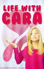 Life With Cara by LacyBlackwell-