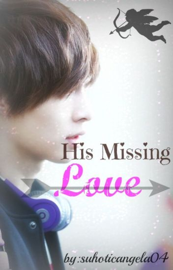 His Missing Love (TNGR: Book 2)