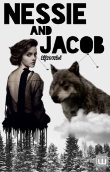 Nessie and Jacob