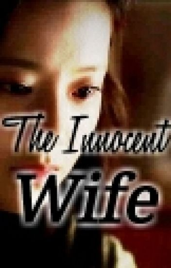 THE INNOCENT WIFE (on-hold)