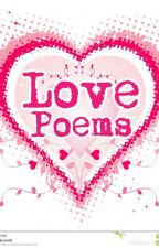 Love Poems (complete) by I_L3sS_tH4n_Thr33_U