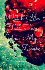 Watch Me Fall for You, My Venus Doom -Ville Valo fanfic- by DeludedDepths