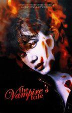The Vampire's Tale (He's Dating The Vampire Girl) by MisisPeanut