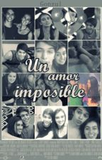 Un amor imposible [GONZUL♥]  Pausada. by Gonzul