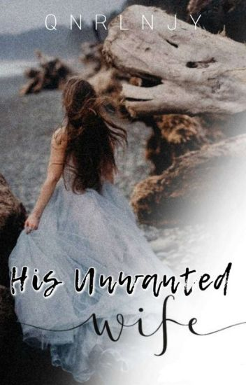 His Unwanted Wife