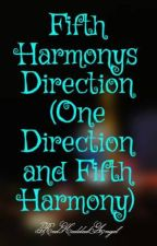 Fifth Harmonys Direction (One Direction and Fifth Harmony) by RedHeddedAngel