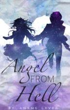 Angel From Hell  Fairy Tail Fanfic  •ZerLu by anxmelyfe