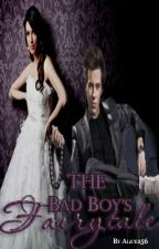 The Bad Boys Fairytale (Bad Boy In Love #3) by alice156