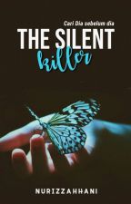The Silent Killer by NurIzzahHani