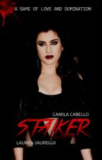 Stalker (camren) by stalkerfanfic