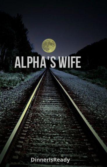Alpha's Wife