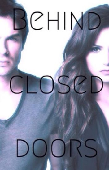 Behind closed doors (Nian fanfic) REWRITTEN