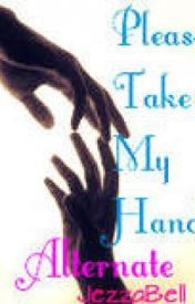 Please Take my Hand (Alternate Ending) by Jezza_Bell