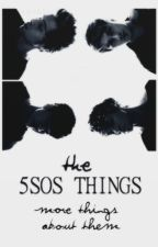 The 5SOS Things by PsychoBlack