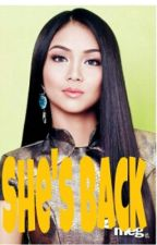 She's Back![Kathniel] by Sweetheartromantic