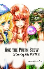 Ask the Puffs! Show by saccharinewriter_