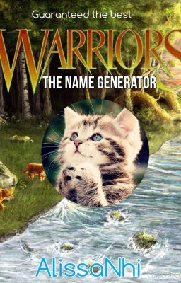 Warrior Cats Name Generator - somethingcreative - Wattpad