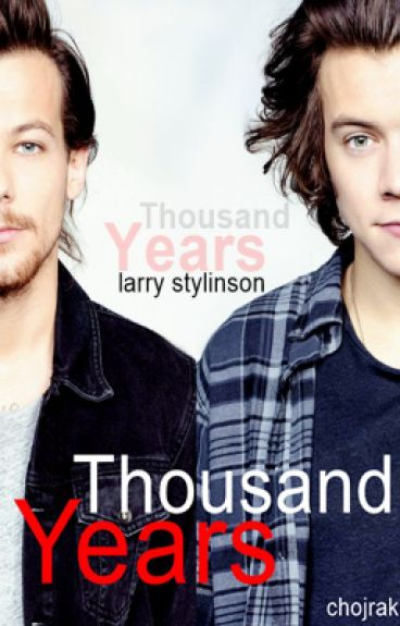 Thousand Years (Larry Stylinson)