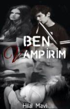 BEN  VAMPİRİM ( sezon finali) by denizrashell43