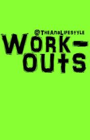 Workouts by TheAnaLifestyle
