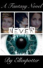 Never by ellen_hazel