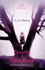 Nascida À Meia Noite - Saga Acampamento Shadow Falls 1 by Trix14