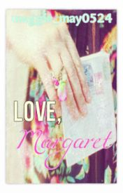 Love  Margaret by Margaret_Eileen