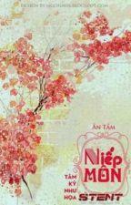 Niếp Môn - Ân Tầm by AnhNguyen542