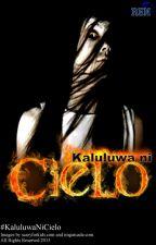 Kaluluwa ni Cielo by RenFernandezIgama