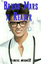 Bruno Mars x Reader by Fandoms_4_life02