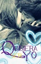 Quisiera Ser Yo by JMcAllen