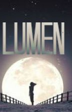 Lumen (OLD VERSION, DO NOT READ) by HeyOreos88