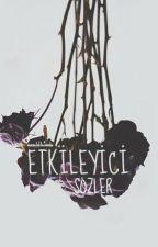 Etkileyici Sözler by phosphorous_black