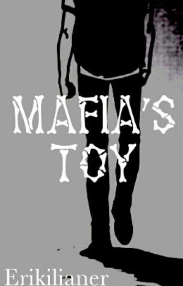 The Mafia's Toy