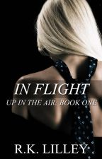 In Flight (Up in the Air #1) by RkLilley