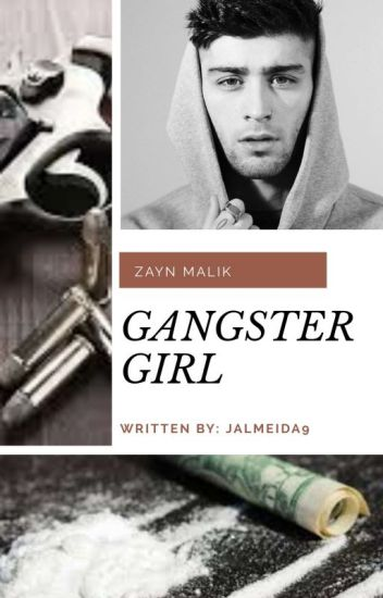 Gangster Girl || Z.M.