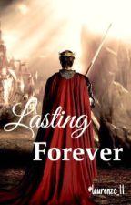 Lasting Forever by laurenzo_11