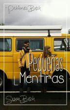 Pequeñas mentiras by SxssxBxtch